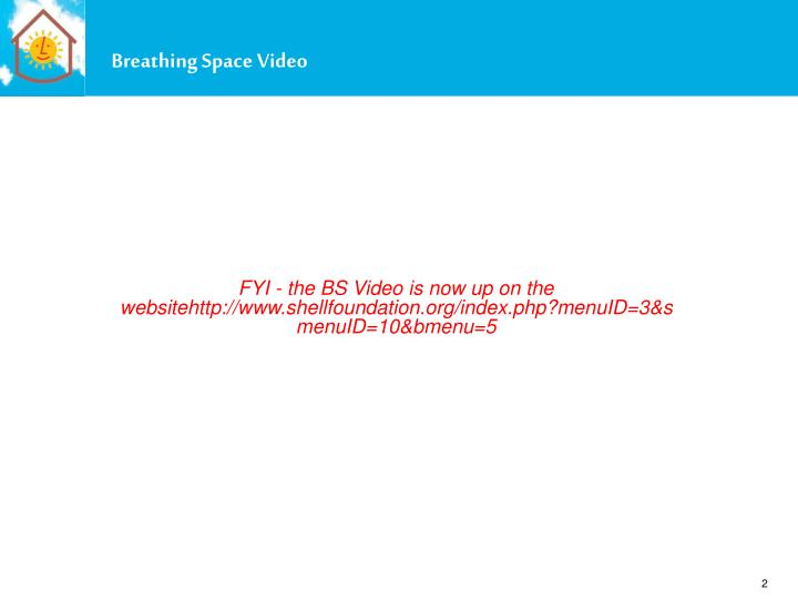 Breathing Space Video