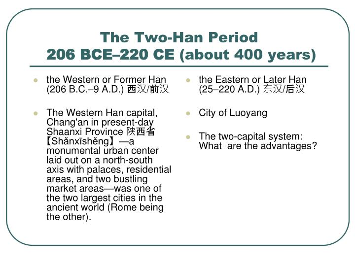 the two han period 206 bce 220 ce about 400 years n.