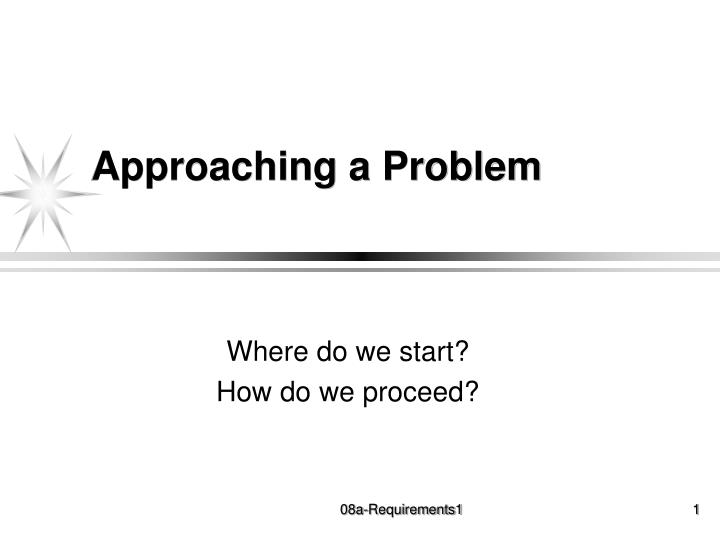 approaching a problem n.