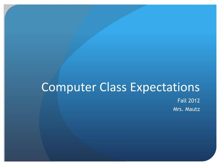 computer class expectations n.