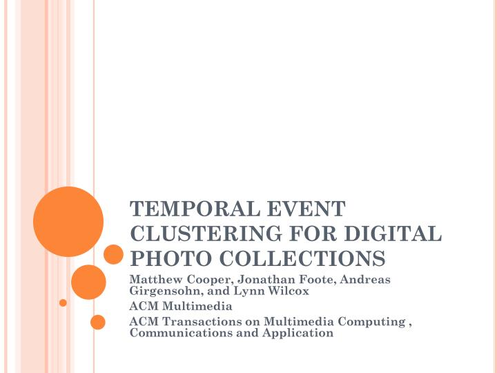 temporal event clustering for digital photo collections n.