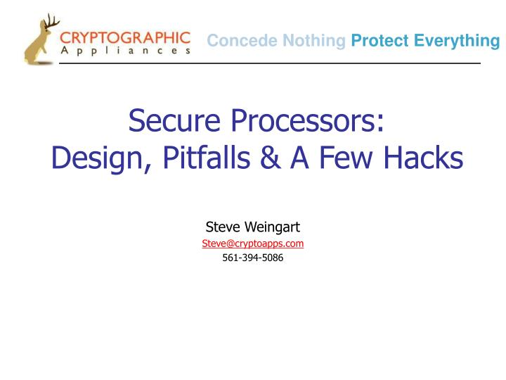 secure processors design pitfalls a few hacks n.
