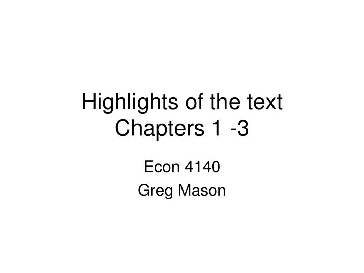highlights of the text chapters 1 3 n.