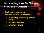 improving the software process contd