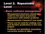 level 2 repeatable level