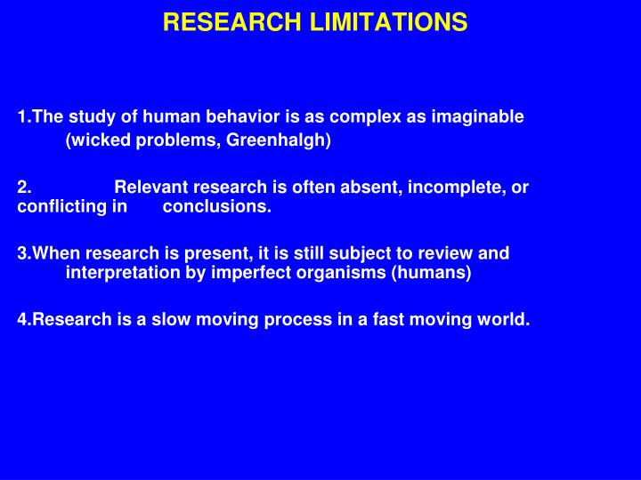 RESEARCH LIMITATIONS