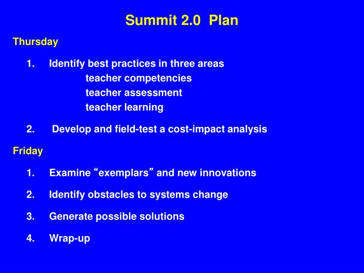 Summit 2.0  Plan