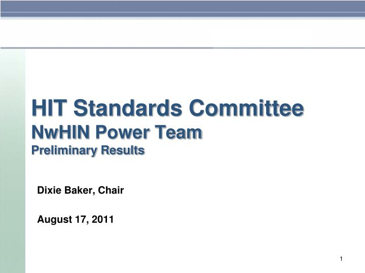 hit standards committee nwhin power team preliminary results n.