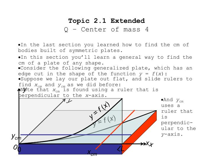 Topic 2 1 extended q center of mass 4