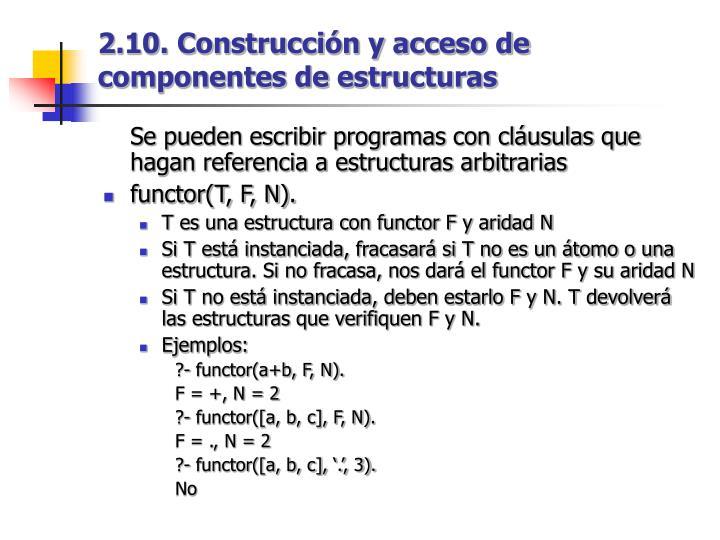 2.10. Construcción y acceso de