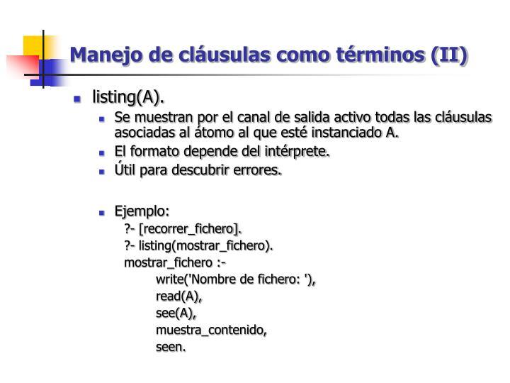 Manejo de cláusulas como términos (II)