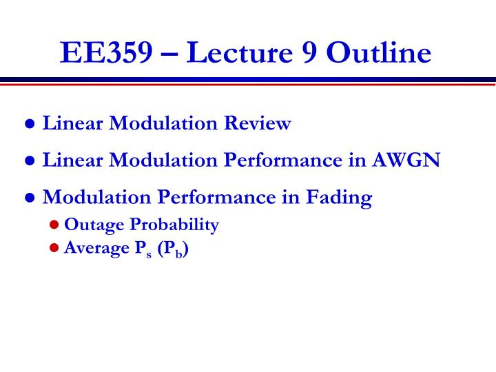 ee359 lecture 9 outline n.