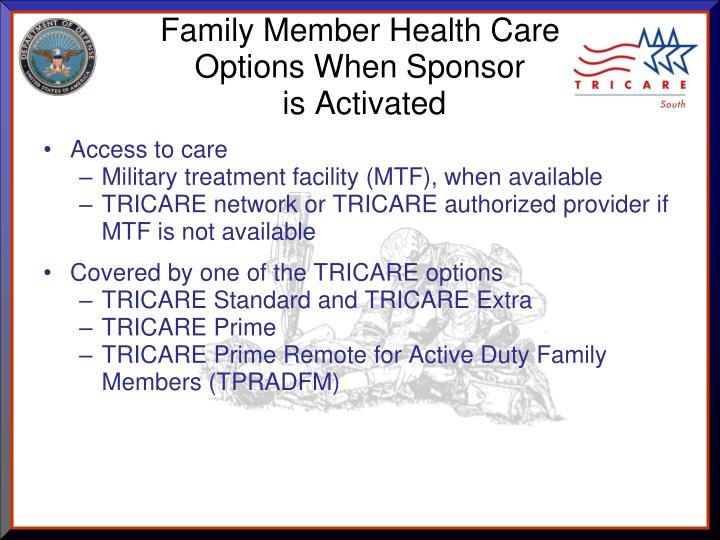Family Member Health Care