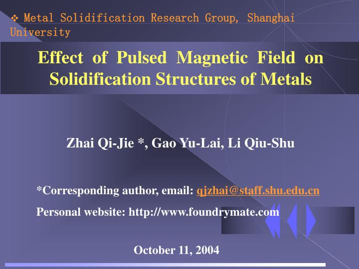 effect of pulsed magnetic field on solidification structures of metals n.