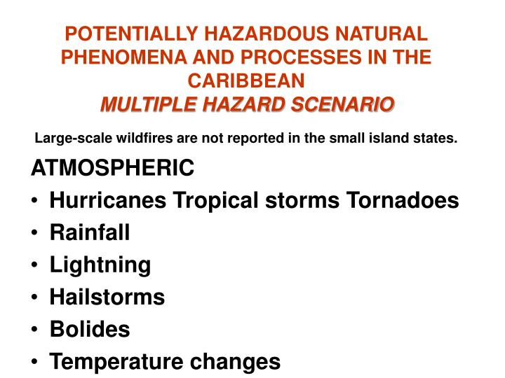 POTENTIALLY HAZARDOUS NATURAL PHENOMENA AND PROCESSES IN THE CARIBBEAN
