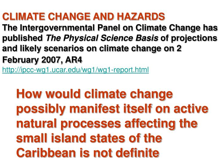 CLIMATE CHANGE AND HAZARDS