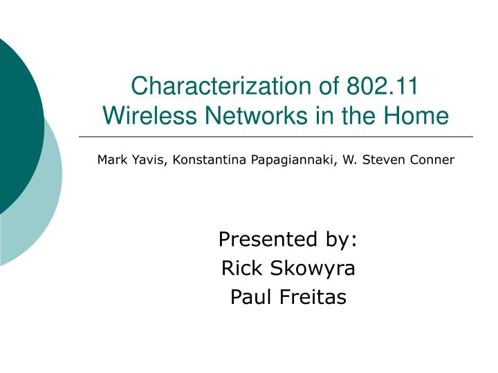 characterization of 802 11 wireless networks in the home n.