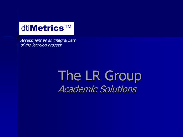 the lr group academic solutions n.