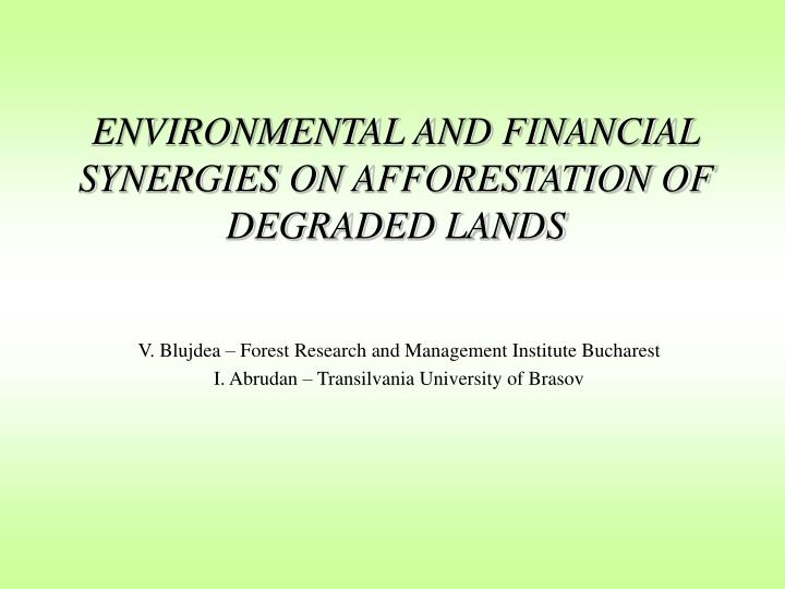 environmental and financial synergies on afforestation of degraded lands n.