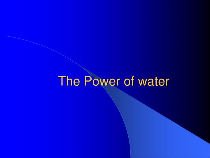the power of water n.