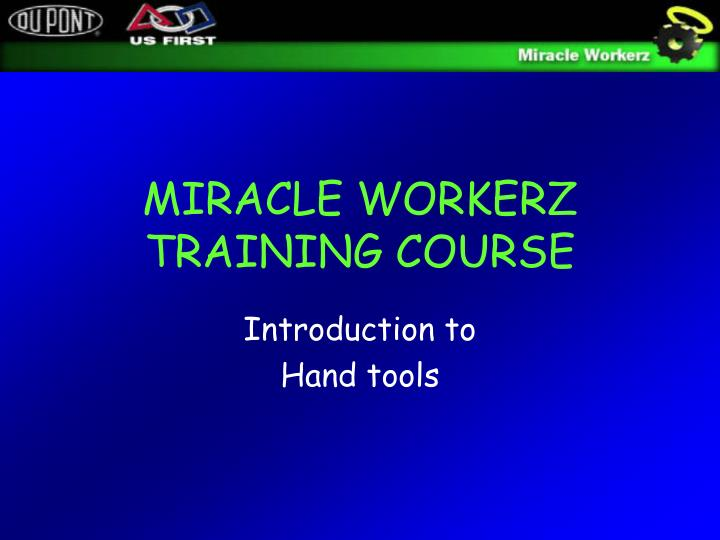 miracle workerz training course n.