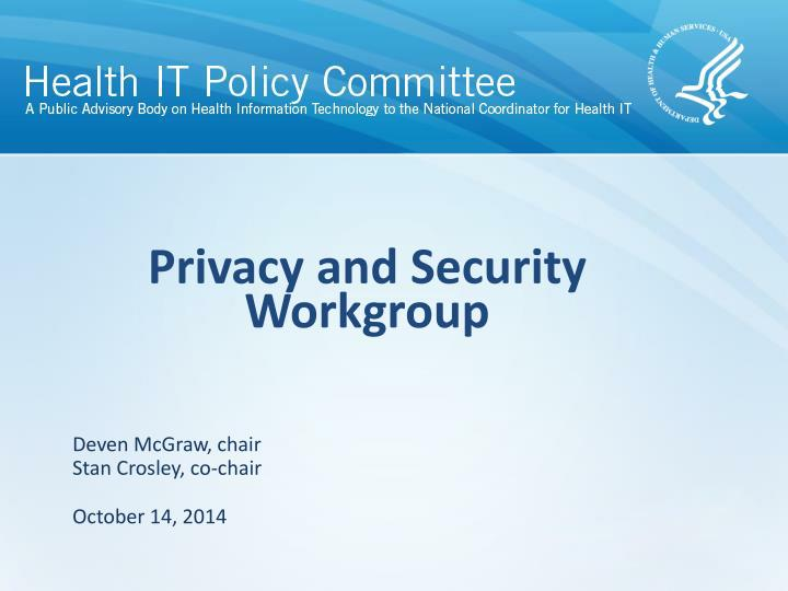 privacy and security workgroup n.