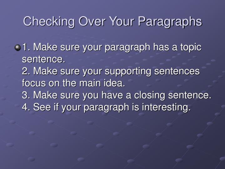 Checking Over Your Paragraphs