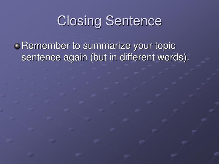 Closing Sentence