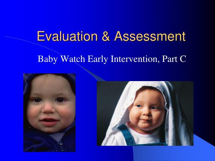 evaluation assessment n.
