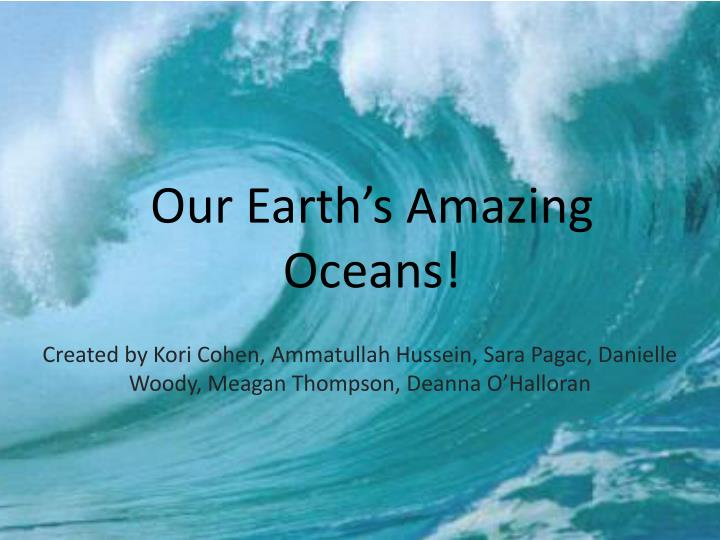our earth s a mazing o ceans n.