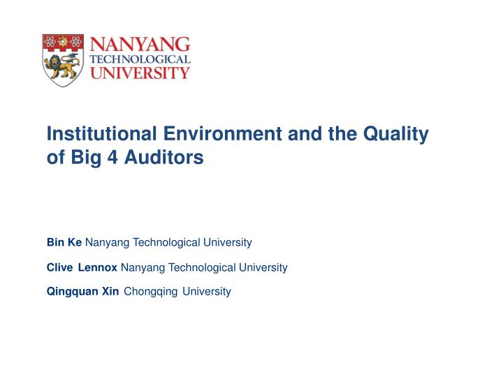 institutional environment and the quality of big 4 auditors n.