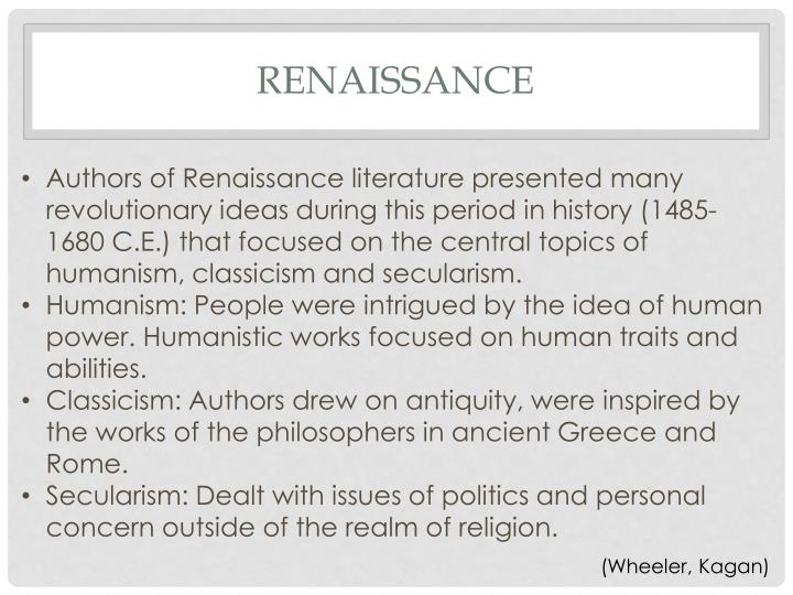 european literature during the renaissance Renaissance literature is what are some characteristics of renaissance literature a: known as the renaissance started in italy during the 14th.