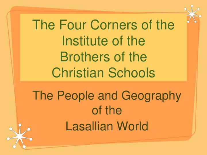 The four corners of the institute of the brothers of the christian schools