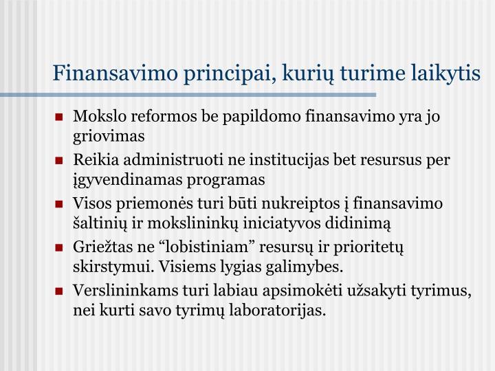 Finansavimo principai, kurių turime laikytis