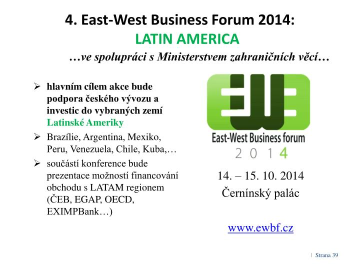 4. East-West Business Forum 2014: