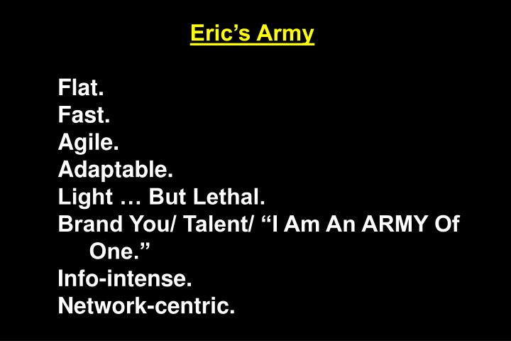 Eric's Army