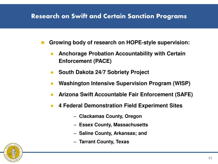 Research on Swift and Certain Sanction Programs