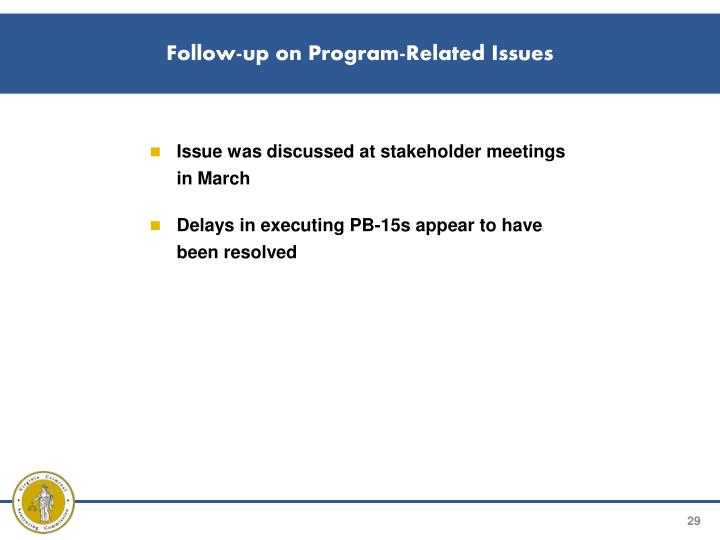 Follow-up on Program-Related Issues