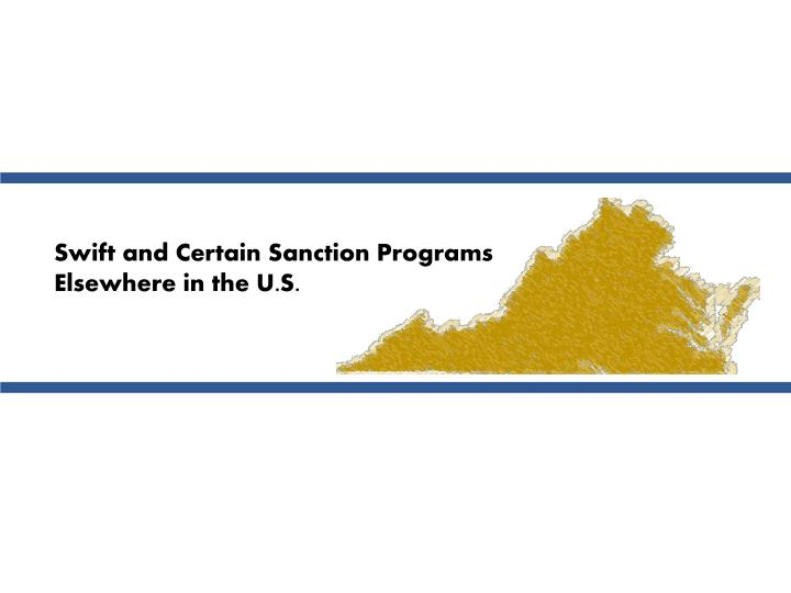 Swift and Certain Sanction Programs