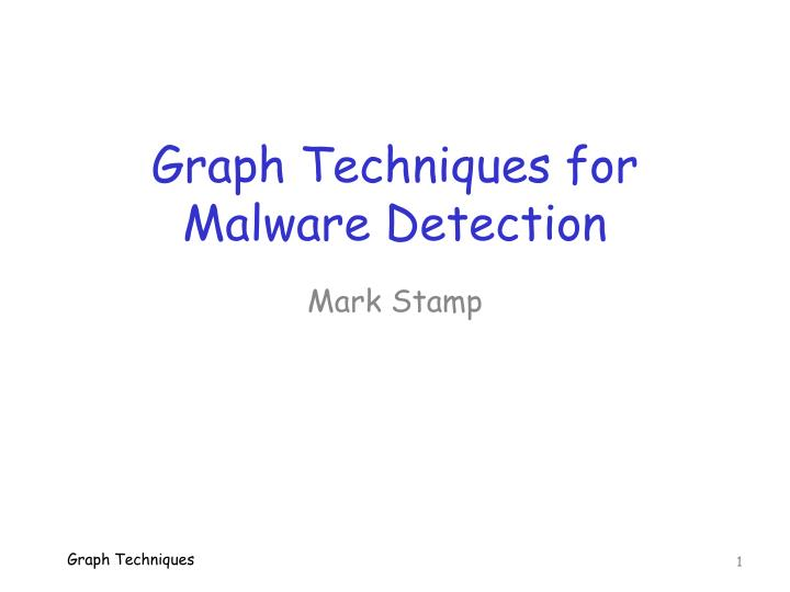 graph techniques for malware detection n.