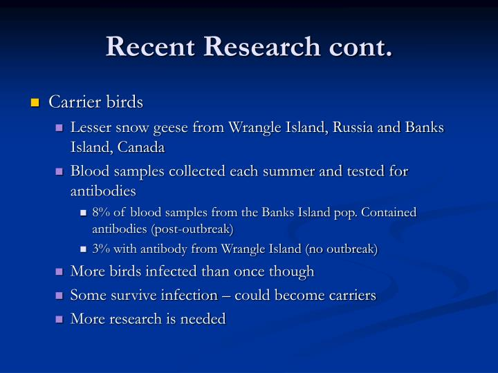 Recent Research cont.
