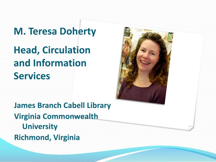 M teresa doherty head circulation and information services