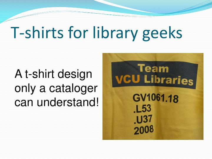 T-shirts for library geeks