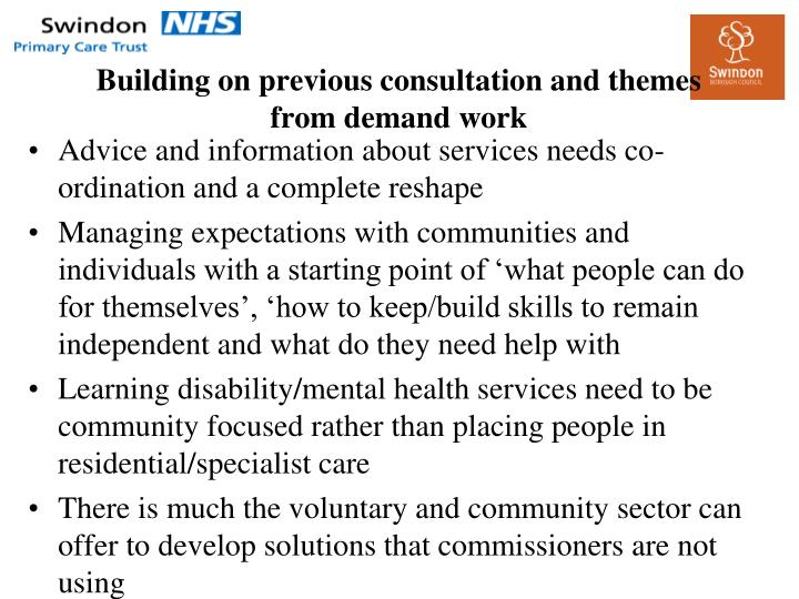 Building on previous consultation and themes from demand work