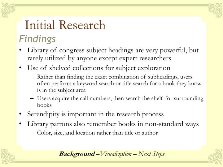 Initial Research