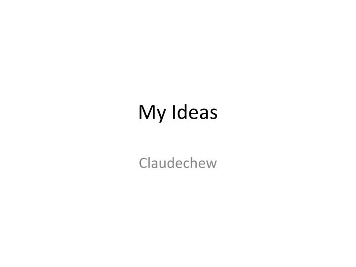 my ideas n.