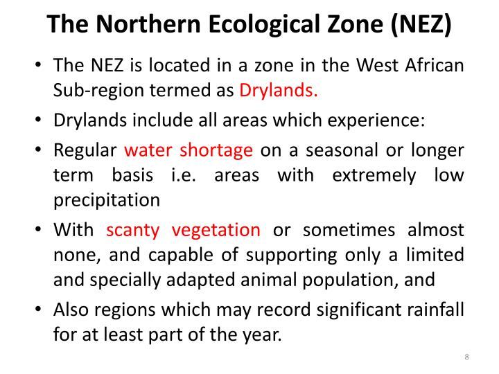 The Northern Ecological Zone (NEZ)