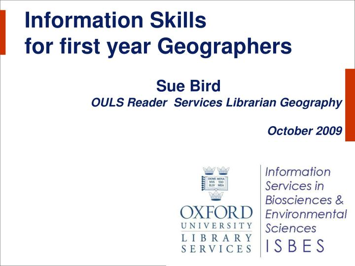 information skills for first year geographers n.