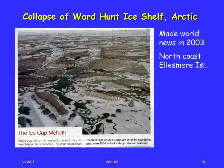 Collapse of Ward Hunt Ice Shelf, Arctic