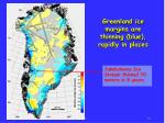 greenland ice margins are thinning blue rapidly in places